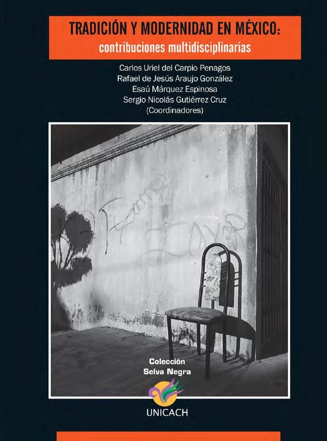 011. Tradicion y modernidad, historia de chiapas, patrimonio cultural, Rafael Araujo, Carlos Uriel del Carpio